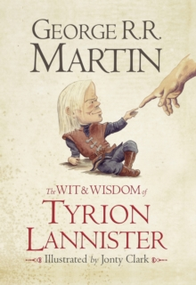The Wit & Wisdom of Tyrion Lannister, Hardback Book