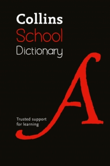 Collins School Dictionary : Trusted Support for Learning, Hardback Book