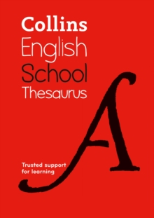 Collins School Thesaurus : Trusted Support for Learning, Paperback Book