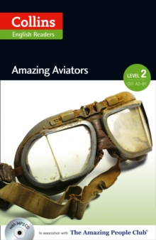 Amazing Aviators : A2-B1, Paperback / softback Book