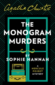 The Monogram Murders : The New Hercule Poirot Mystery, Paperback Book