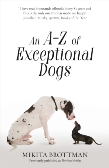 An A-Z of Exceptional Dogs, Paperback Book