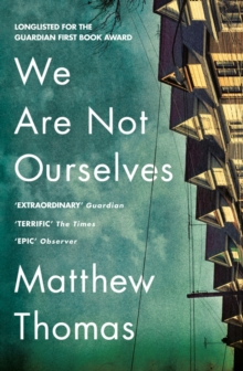 We Are Not Ourselves, Paperback Book