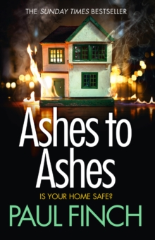 Ashes to Ashes : An Unputdownable Thriller from the Sunday Times Bestseller, Paperback Book