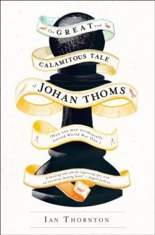 The Great and Calamitous Tale of Johan Thoms, Paperback Book
