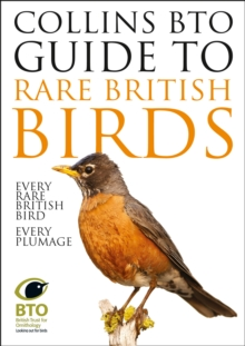 Collins BTO Guide to Rare British Birds, Paperback / softback Book