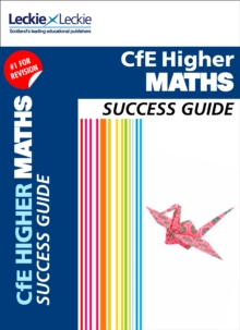 CFE Higher Maths Success Guide, Paperback Book