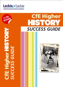 Higher History Revision Guide : Success Guide for Cfe Sqa Exams, Paperback / softback Book