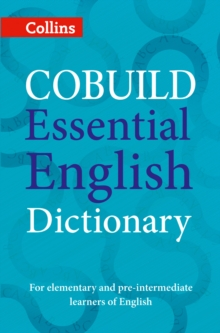 COBUILD Essential English Dictionary : A1-B1, Paperback Book