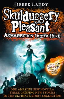 Armageddon Outta Here - The World of Skulduggery Pleasant, Hardback Book