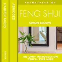 Feng Shui : The Only Introduction You'Ll Ever Need, eAudiobook MP3 eaudioBook