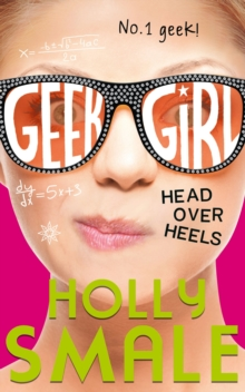 Head Over Heels (Geek Girl, Book 5), EPUB eBook