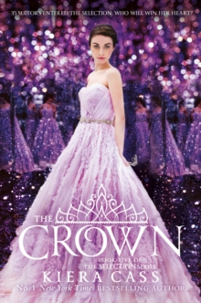The Crown (The Selection, Book 5), EPUB eBook