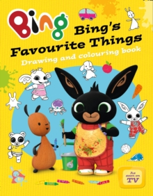 Bing's Favourite Things drawing and colouring book, Paperback / softback Book