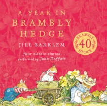 A Year in Brambly Hedge, CD-Audio Book