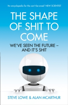 The Shape of Shit to Come, Paperback Book