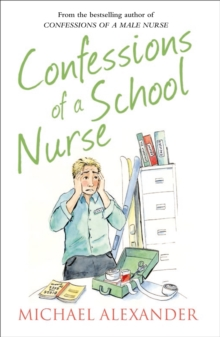 Confessions of a School Nurse, Paperback Book