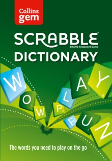 Collins Scrabble Dictionary Gem Edition : The Words to Play on the Go, Paperback / softback Book