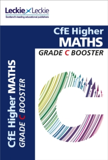 CfE Higher Maths Grade Booster : How to Achieve Your Best, Paperback Book