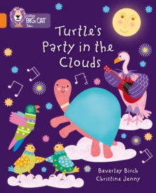 Turtle's Party In The Clouds : Band 06/Orange, Paperback / softback Book