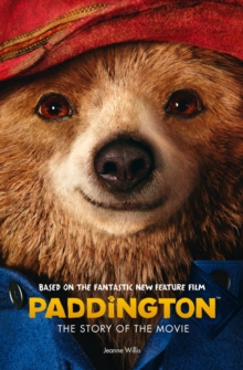 Paddington: The Story of the Movie, Paperback Book