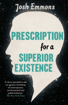 Prescription for a Superior Existence, Paperback Book