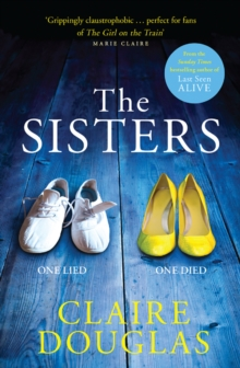The Sisters : A Gripping Psychological Suspense, Paperback Book