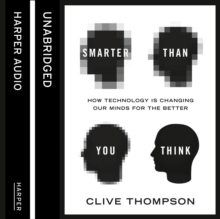 Smarter Than You Think : How Technology is Changing Our Minds for the Better, eAudiobook MP3 eaudioBook