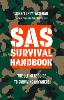SAS Survival Handbook : The Definitive Survival Guide, Paperback / softback Book