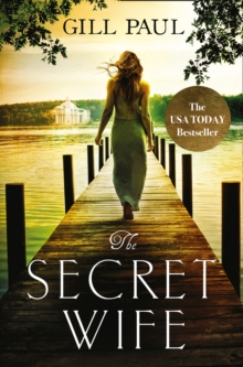 The Secret Wife : A Captivating Story of Romance, Passion and Mystery, Paperback Book