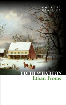 Ethan Frome, Paperback / softback Book