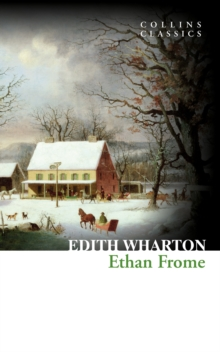 Ethan Frome (Collins Classics), EPUB eBook