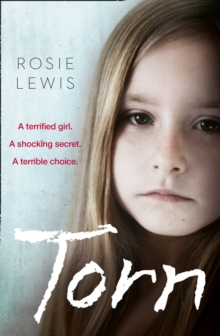 Torn : A Terrified Girl. a Shocking Secret. a Terrible Choice., Paperback Book