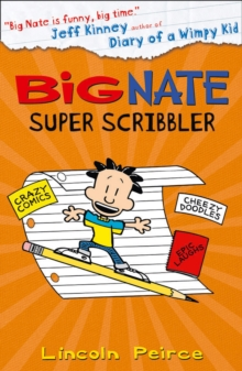 Big Nate Super Scribbler, Paperback Book