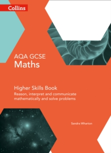 GCSE Maths AQA Higher Reasoning and Problem Solving Skills Book, Paperback / softback Book
