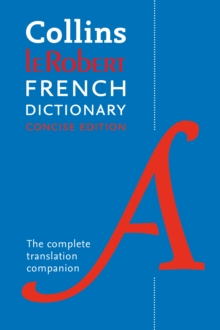 Collins Robert French Dictionary Concise edition : 240,000 Translations, Paperback Book