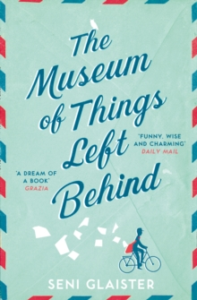 The Museum of Things Left Behind, Paperback / softback Book