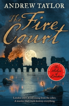 The Fire Court: A gripping historical thriller from the bestselling author of The Ashes of London, EPUB eBook
