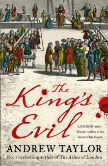 The King's Evil, Hardback Book