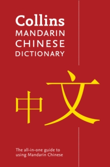 Collins Mandarin Chinese Dictionary Paperback edition : 92,000 Translations, Paperback / softback Book