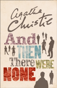And Then There Were None : The World's Favourite Agatha Christie Book, Paperback Book