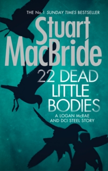 22 Dead Little Bodies (a Logan and Steel Short Novel), Hardback Book