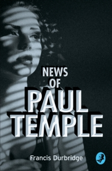 News of Paul Temple, Paperback Book