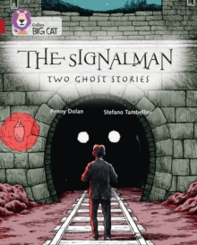 The Signalman: Two Ghost Stories : Band 14/Ruby, Paperback Book
