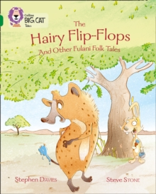 The Hairy Flip-Flops and other Fulani Folk Tales : Band 15/Emerald, Paperback / softback Book