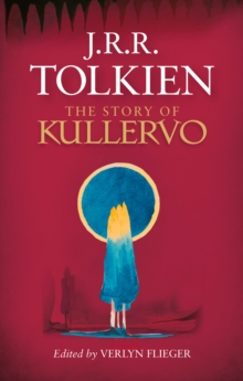 The Story of Kullervo, Hardback Book