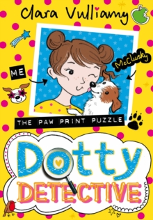Dotty Detective and the Paw Print Puzzle, Paperback Book