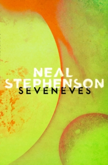 Seveneves, Paperback / softback Book