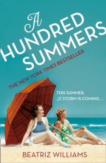 A Hundred Summers : The Ultimate Romantic Escapist Beach Read, Paperback Book