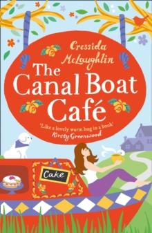 The Canal Boat Cafe : A Perfect Feel Good Romance, Paperback Book